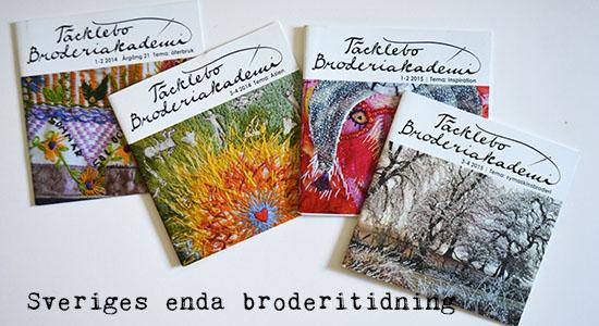Broderiakademins medlemstidning - världens bästa broderitidning. Foto: Hanna Andersson